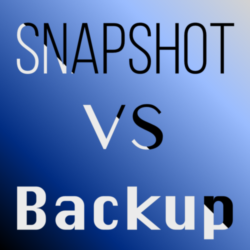 Snapshot vs Backup
